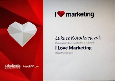 """Certyfikat uczestnictwa w konferencji """"I Love Marketing"""""""
