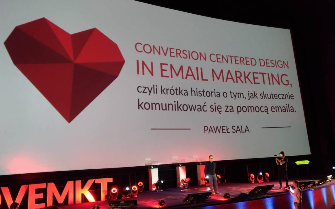 CONVERSION CENTERED DESIGN in Email Marketing, czyli krótka historia o tym, jak skutecznie komunikować się za pomocą emaila