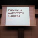 Ewolucja warsztatu blogera